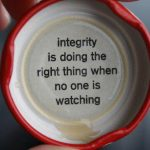 integrity-when-no-one-is-watching