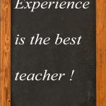 experience-is-the-best-teacher